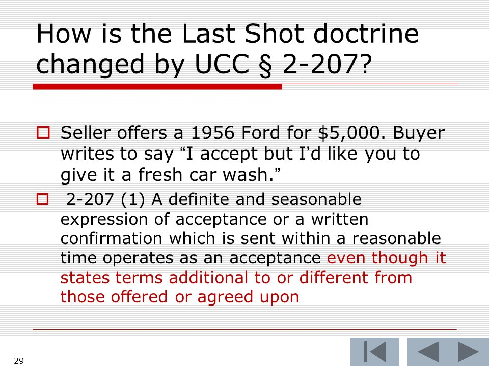 How is the Last Shot doctrine changed by UCC § 2-207.