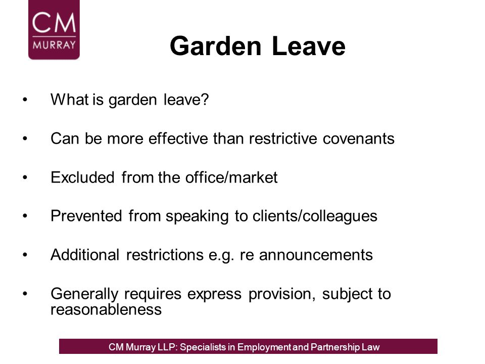Garden Leave What is garden leave.