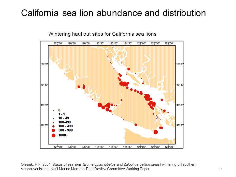 California sea lion abundance and distribution Wintering haul out sites for California sea lions Olesiuk, P.F. 2004. Status of sea lions (Eumetopias j