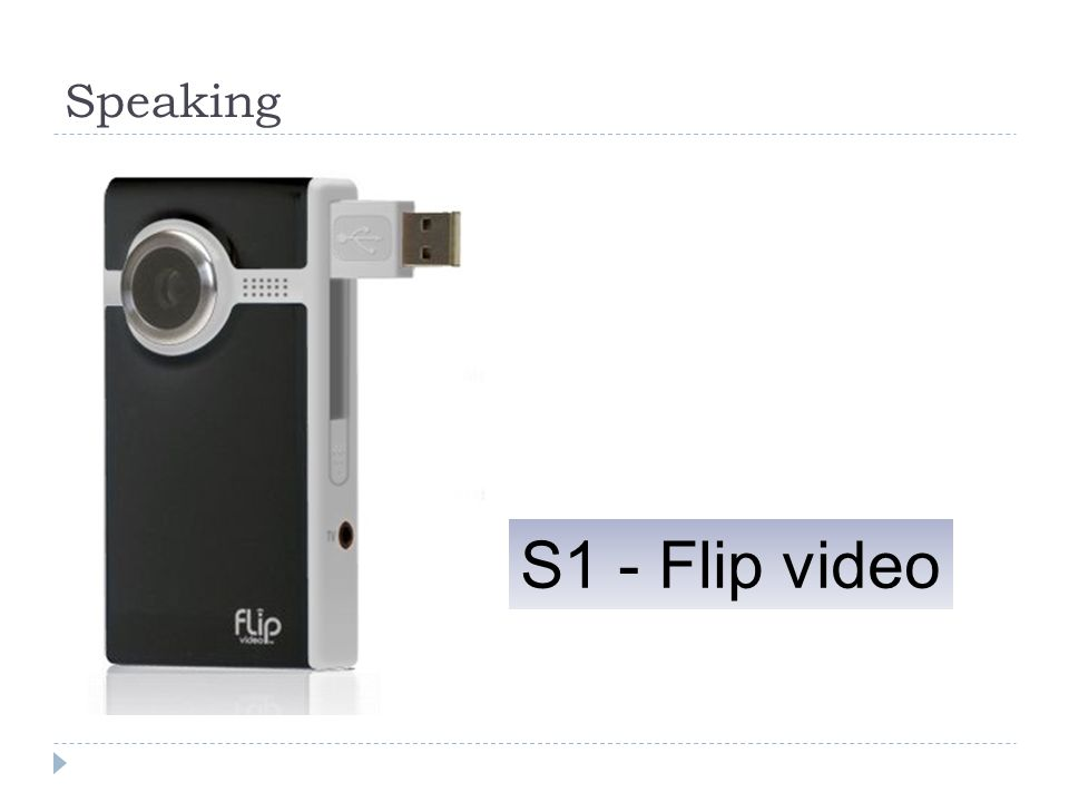 Speaking S1 - Flip video