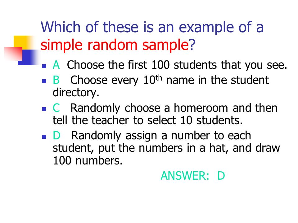 Which of these is an example of a simple random sample.