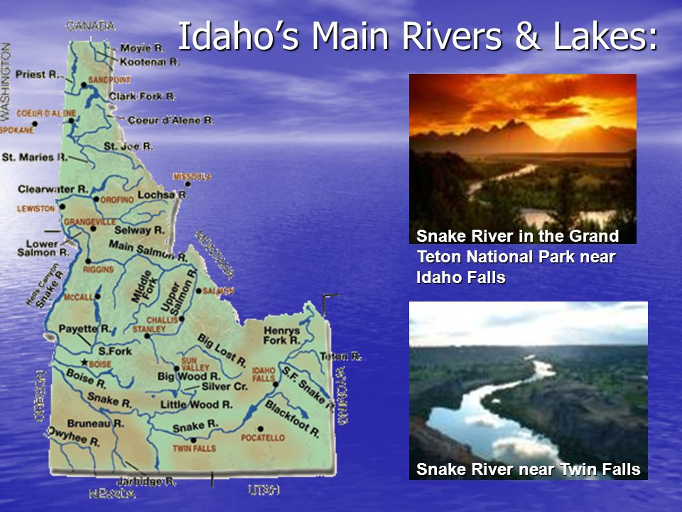 Idahos Main Rivers & Lakes: Snake River in the Grand Teton National Park near Idaho Falls Snake River near Twin Falls