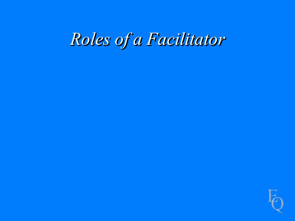 Roles of a Facilitator