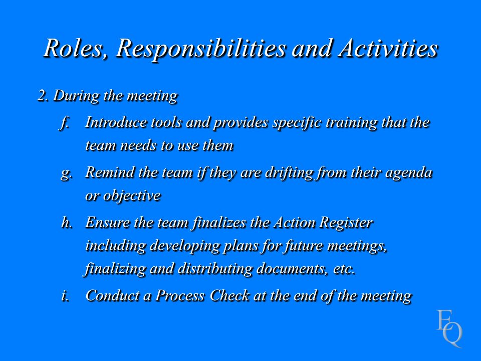 Roles, Responsibilities and Activities 2.