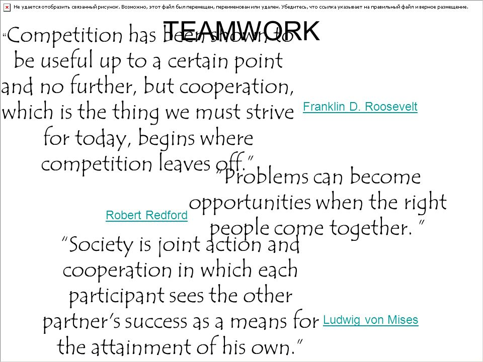 Competition has been shown to be useful up to a certain point and no further, but cooperation, which is the thing we must strive for today, begins whe