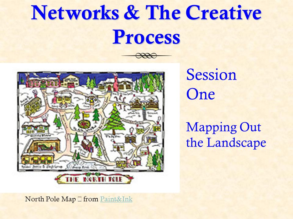 North Pole Map from Paint&InkPaint&Ink Networks & The Creative Process Session One Mapping Out the Landscape