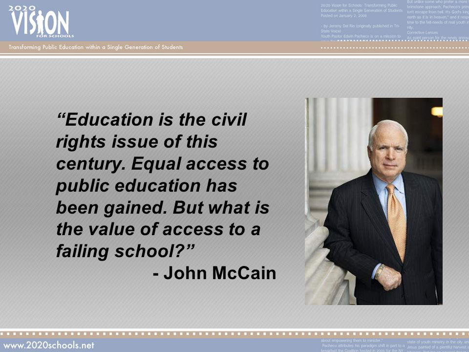 Education is the civil rights issue of this century.