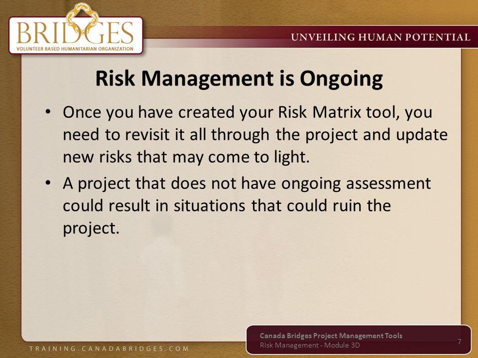 Questions Canada Bridges Project Management Tools Risk Management - Module 3D 8