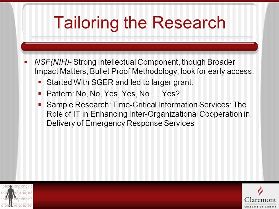 Tailoring the Research Foundations- Strong Social Component, Need for Focus and Deliverables.