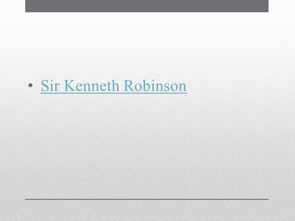 Sir Kenneth Robinson