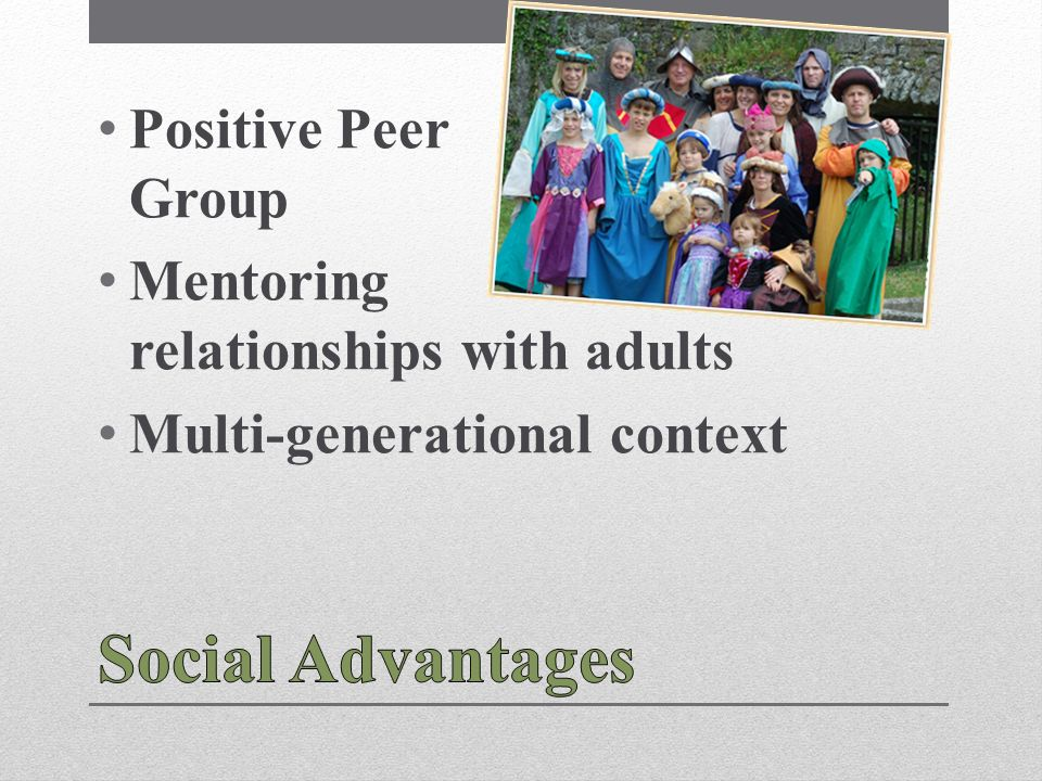Positive Peer Group Mentoring relationships with adults Multi-generational context