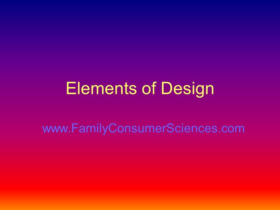 Elements of Design www.FamilyConsumerSciences.com