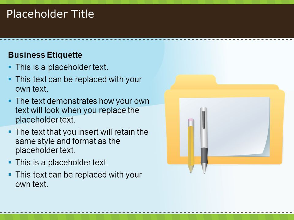 Placeholder Title Business Etiquette This is a placeholder text.