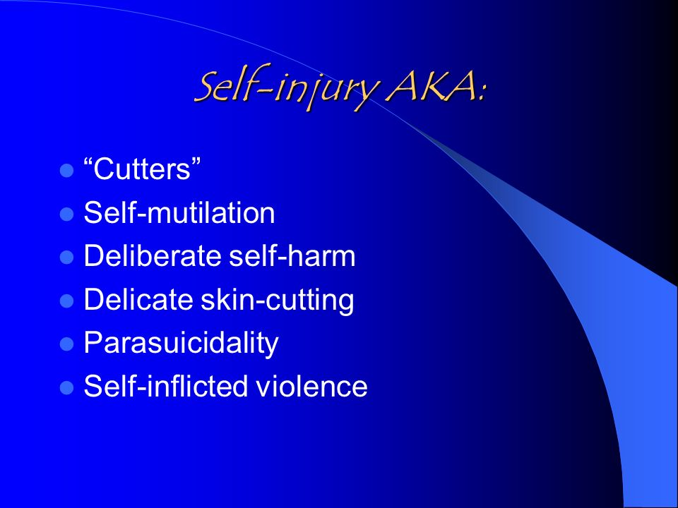 Self-inflicted violence vs.
