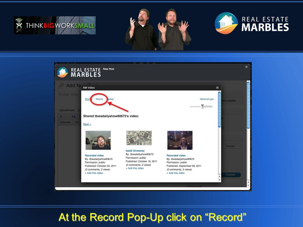 = == At the Record Pop-Up click on Record