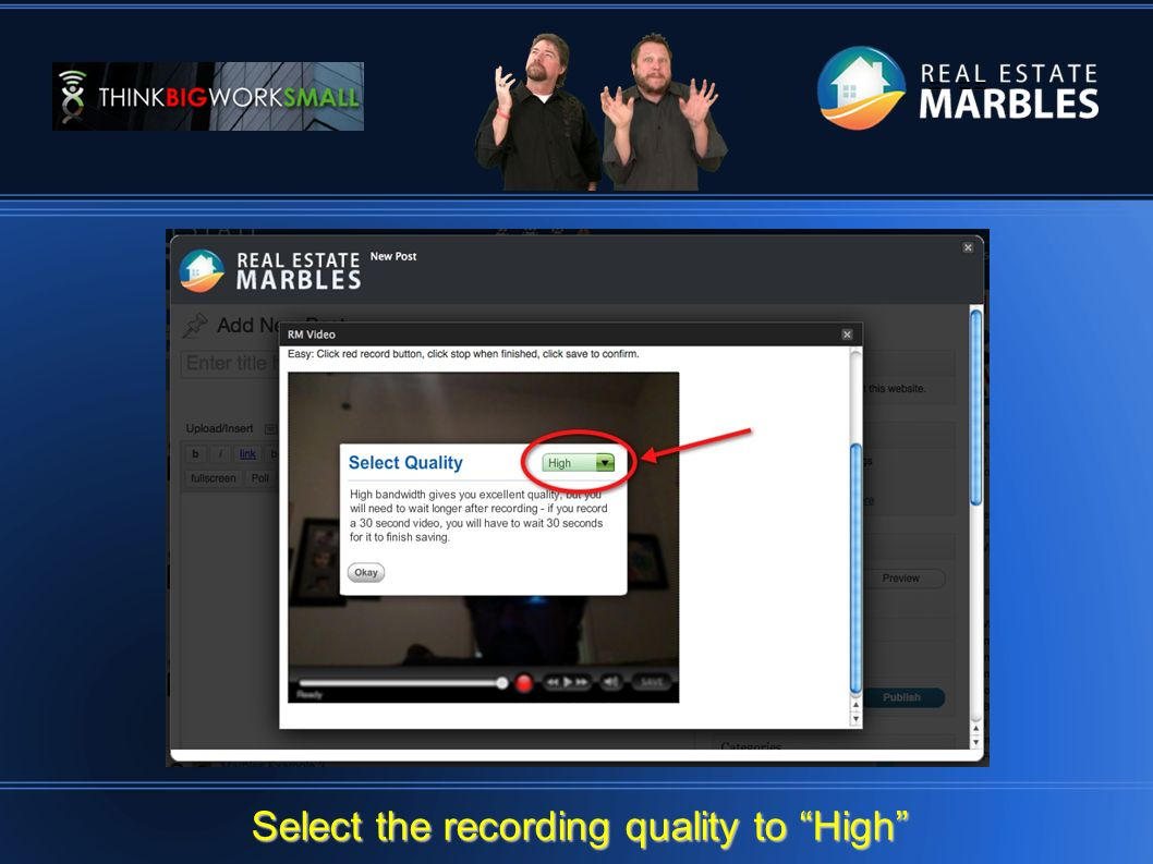 = == Select the recording quality to High