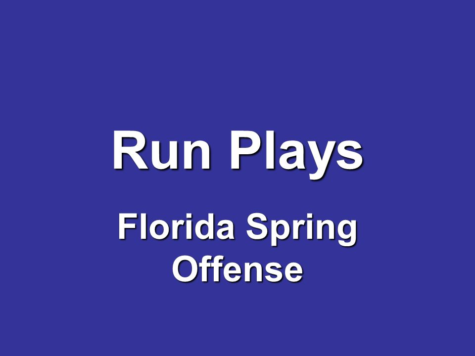Run Plays Florida Spring Offense