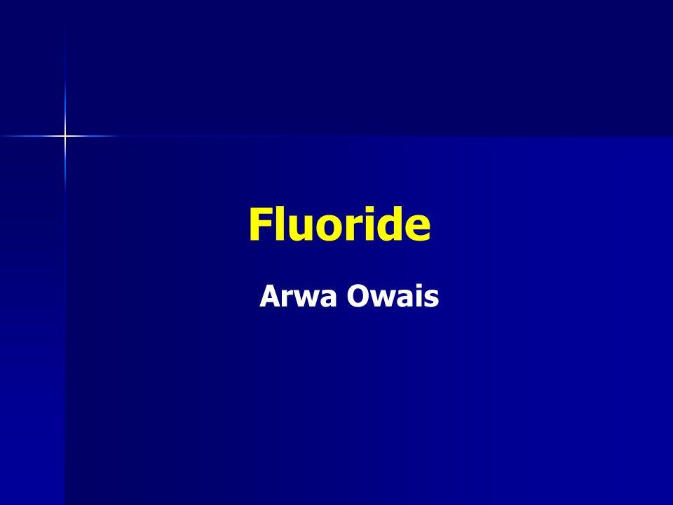 Fluoride Arwa Owais
