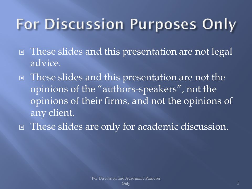 These slides and this presentation are not legal advice.