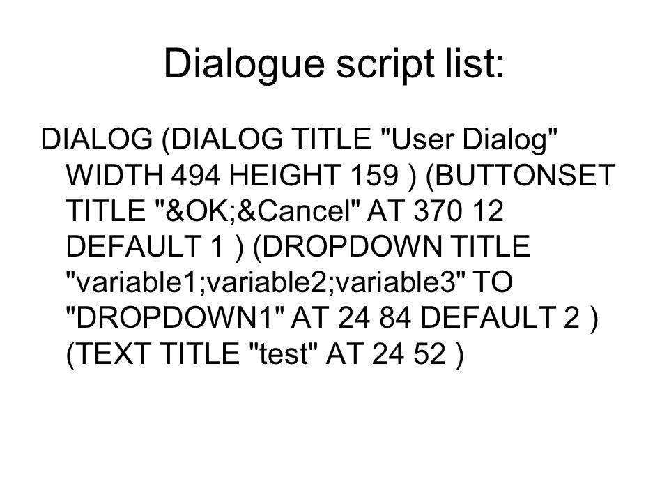Dialogue script list: DIALOG (DIALOG TITLE