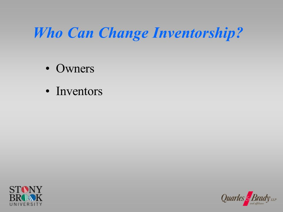 Who Can Change Inventorship Owners Inventors