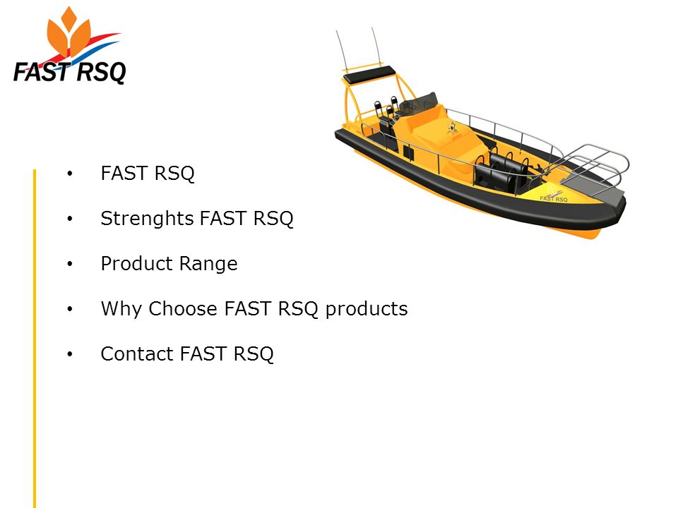 FAST RSQ Strenghts FAST RSQ Product Range Why Choose FAST RSQ products Contact FAST RSQ
