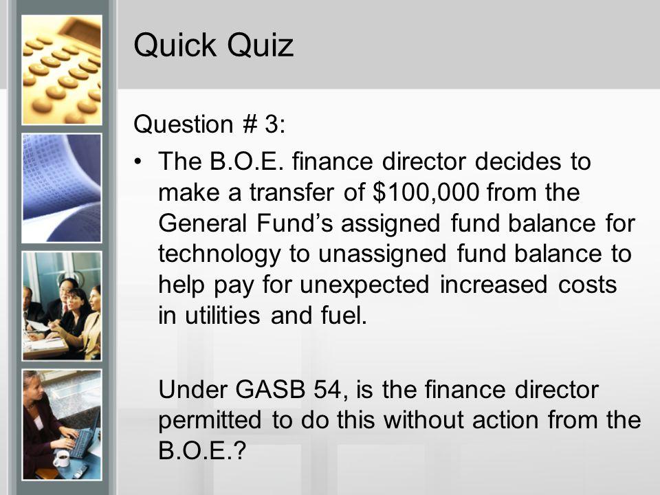 Quick Quiz Question # 3: The B.O.E.