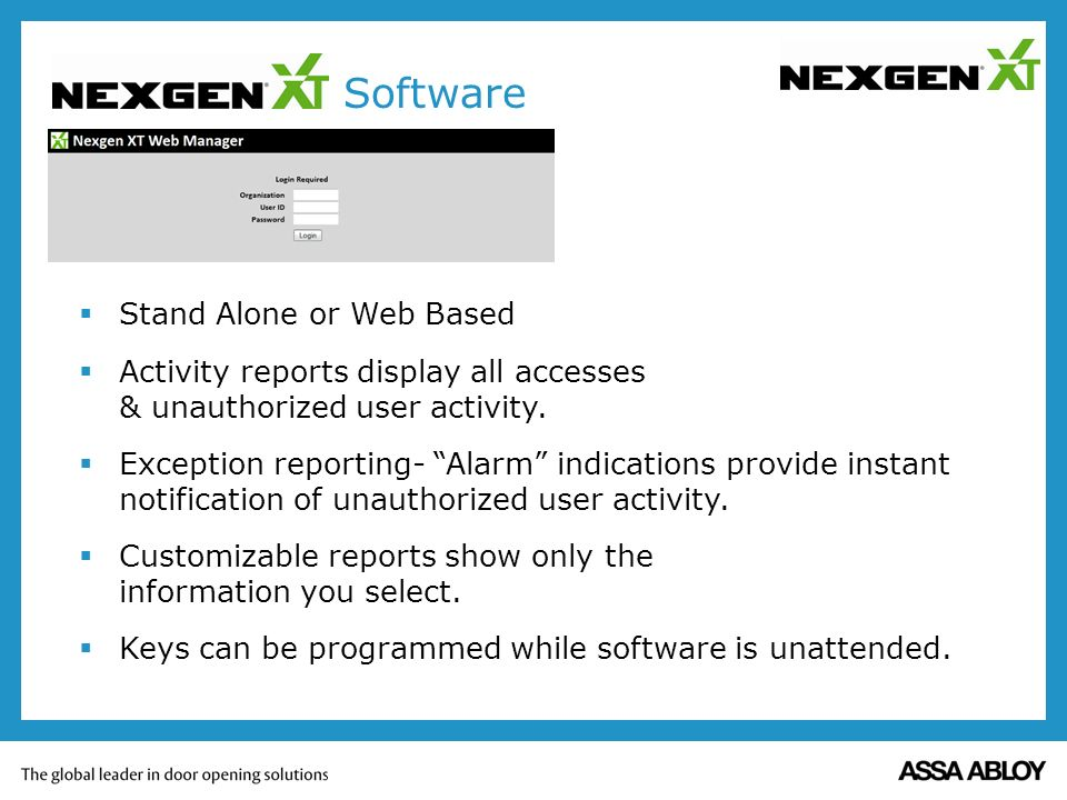 NEXGEN XT Software Stand Alone or Web Based Activity reports display all accesses & unauthorized user activity.