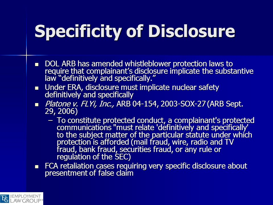 Specificity of Disclosure DOL ARB has amended whistleblower protection laws to require that complainants disclosure implicate the substantive law defi