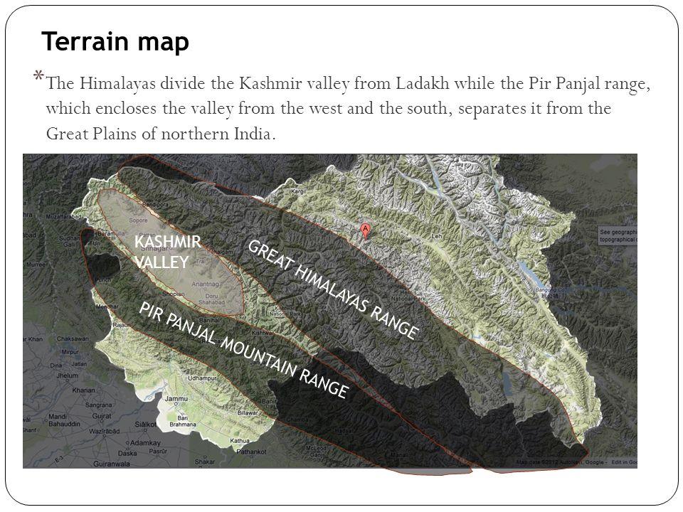 Terrain map KASHMIR VALLEY PIR PANJAL MOUNTAIN RANGE GREAT HIMALAYAS RANGE * The Himalayas divide the Kashmir valley from Ladakh while the Pir Panjal