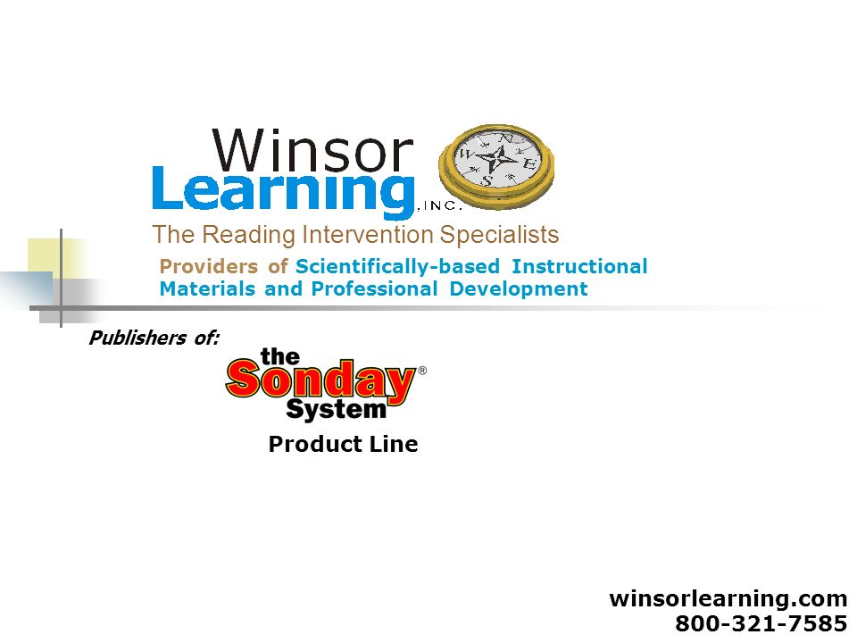 Providers of Scientifically-based Instructional Materials and Professional Development The Reading Intervention Specialists Product Line winsorlearnin