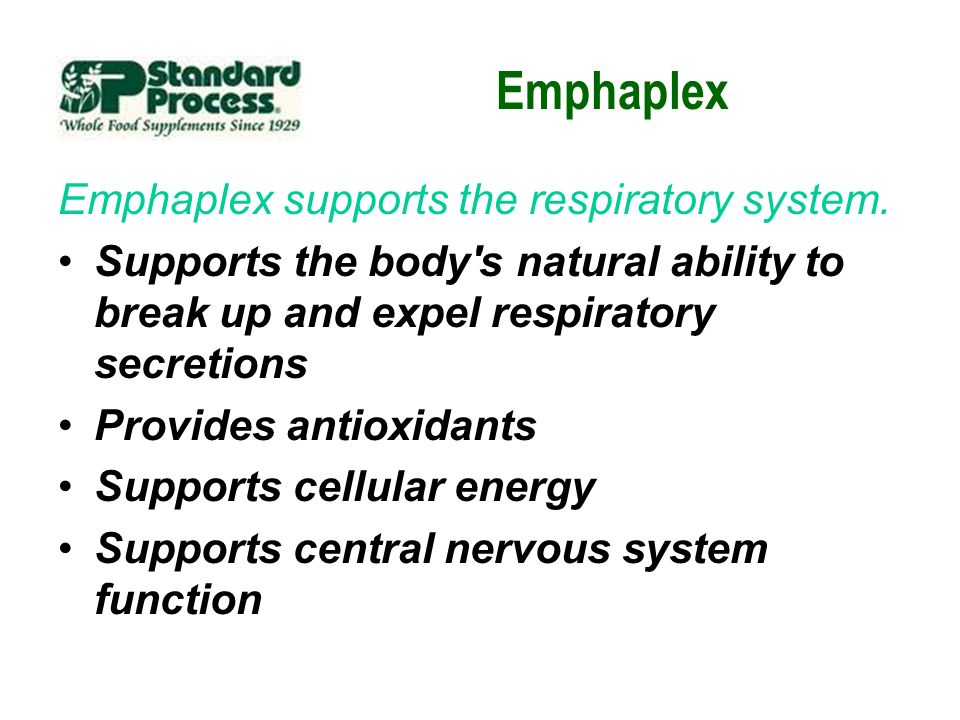 Emphaplex Emphaplex supports the respiratory system. Supports the body's natural ability to break up and expel respiratory secretions Provides antioxi