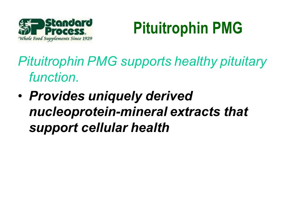 Pituitrophin PMG Pituitrophin PMG supports healthy pituitary function. Provides uniquely derived nucleoprotein-mineral extracts that support cellular