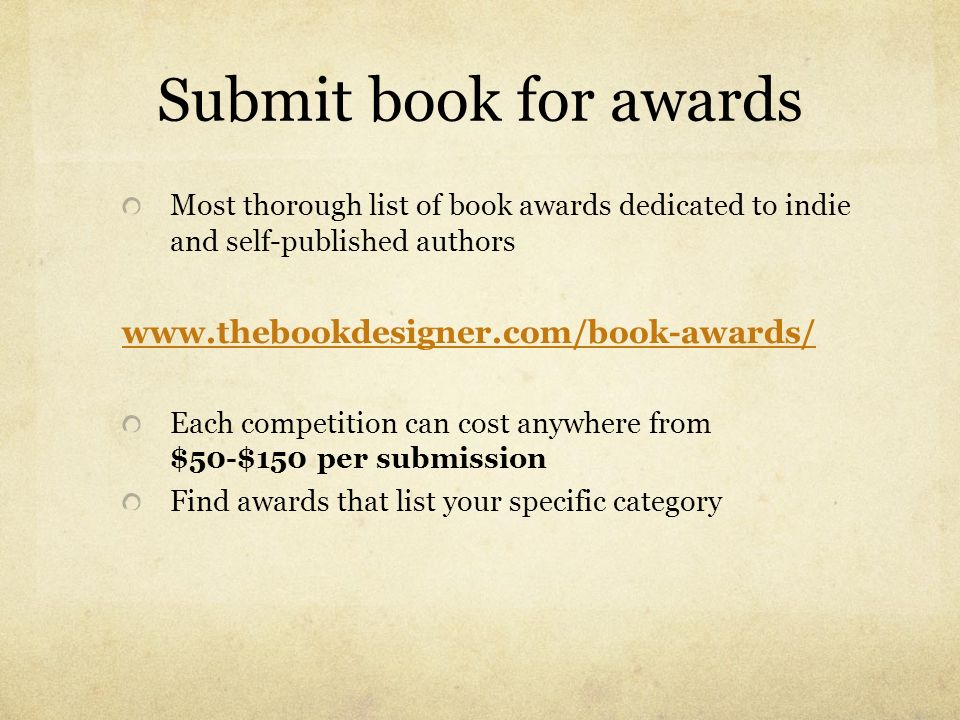 Submit book for awards Most thorough list of book awards dedicated to indie and self-published authors www.thebookdesigner.com/book-awards/ Each compe