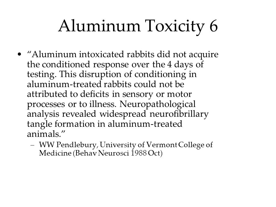 Aluminum Toxicity 7 This data defines a new model in which aluminum kills liver cells by mechanisms distinct from previously recognized pathways of lethal cell injury.