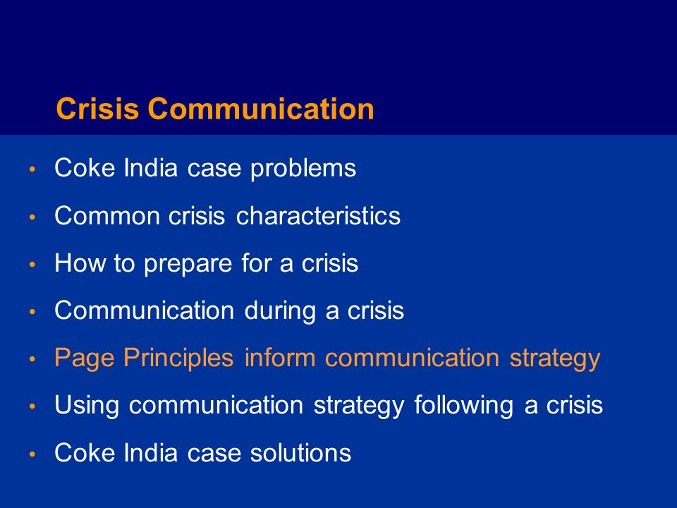 Communicating During a Crisis Define the problem Centralize communications Communicate early and often Get inside the medias head Communicate directly