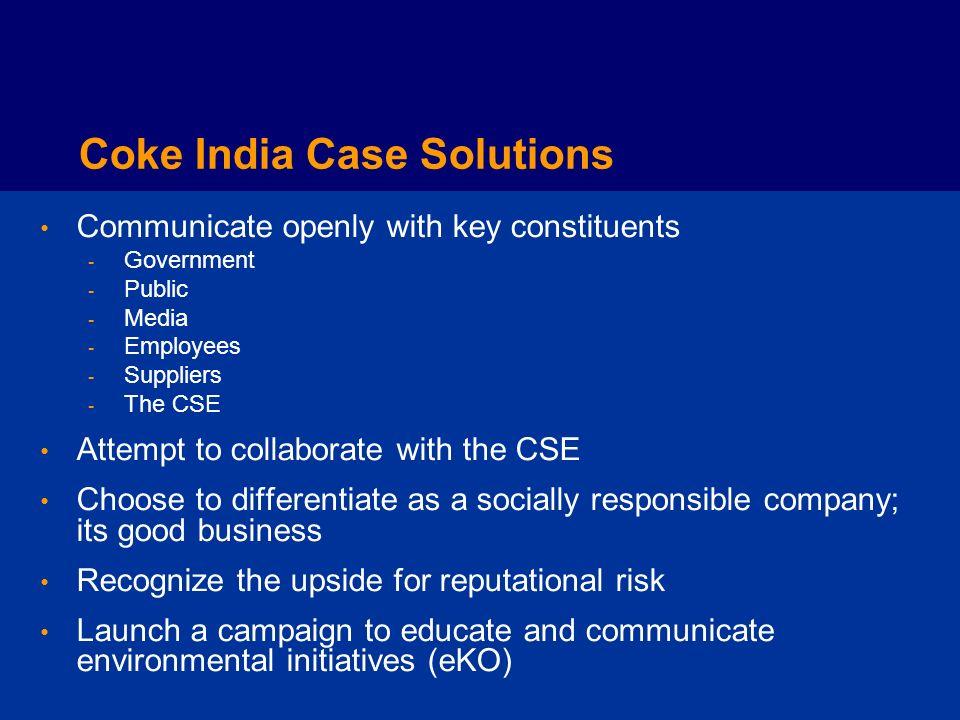 Crisis Communication Coke India case problems Common crisis characteristics How to prepare for a crisis Communication during a crisis Using communicat