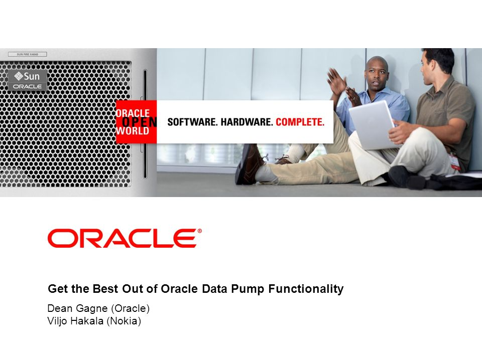 23 Hear about Nokia Corporation s Database Environment and how they use Oracle Data Pump Viljo Hakala (Nokia)