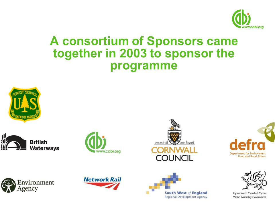 A consortium of Sponsors came together in 2003 to sponsor the programme