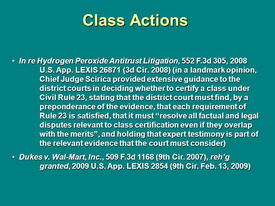 Class Actions In re Hydrogen Peroxide Antitrust Litigation, 552 F.3d 305, 2008 U.S. App. LEXIS 26871 (3d Cir. 2008) (in a landmark opinion, Chief Judg