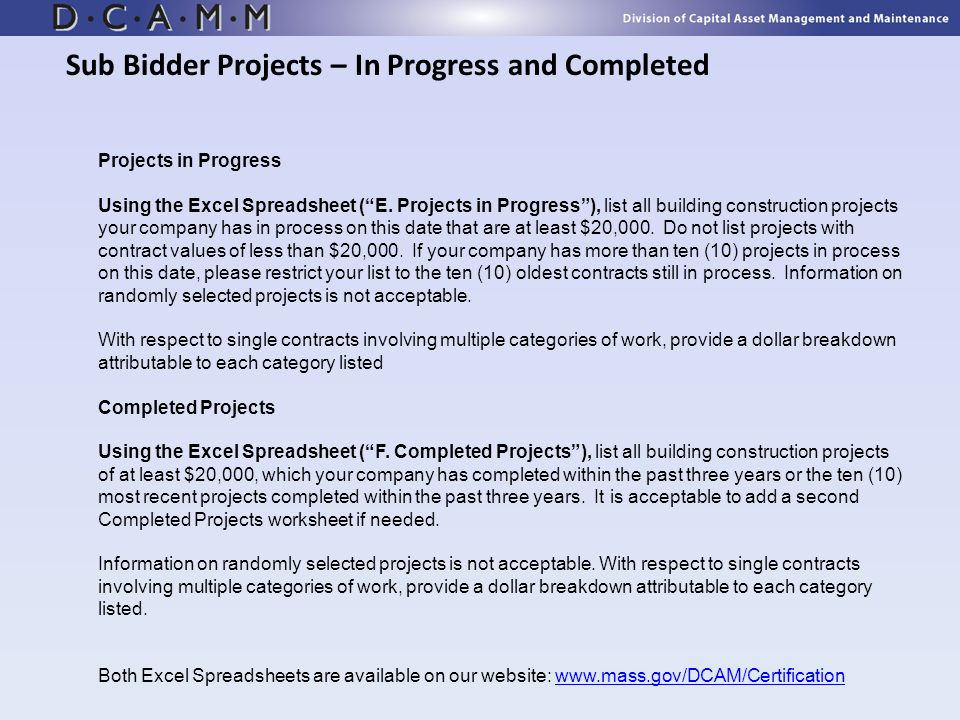 Sub Bidder Projects – In Progress and Completed Projects in Progress Using the Excel Spreadsheet (E. Projects in Progress), list all building construc