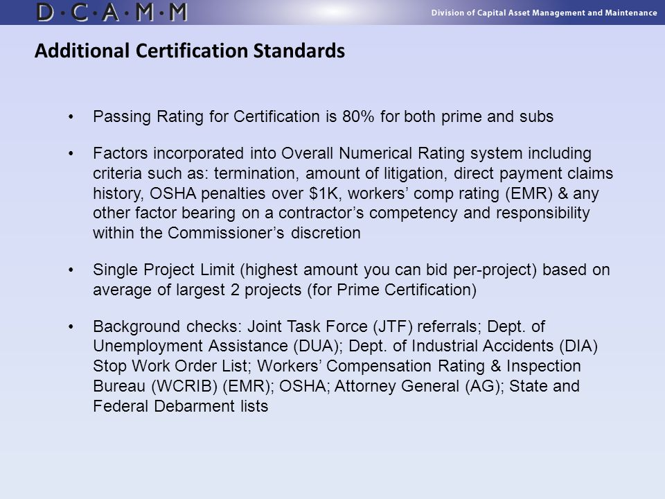 Passing Rating for Certification is 80% for both prime and subs Factors incorporated into Overall Numerical Rating system including criteria such as: