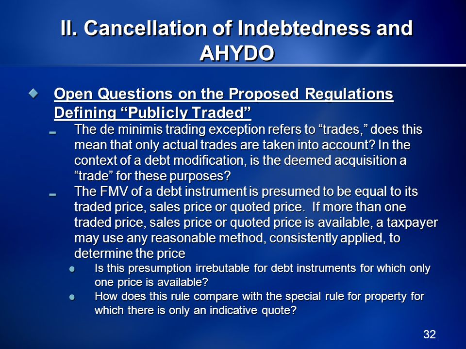32 Open Questions on the Proposed Regulations Defining Publicly Traded The de minimis trading exception refers to trades, does this mean that only act