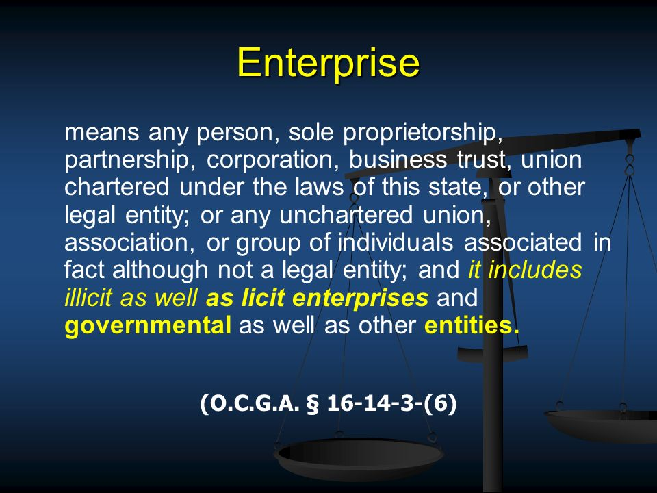 Enterprise means any person, sole proprietorship, partnership, corporation, business trust, union chartered under the laws of this state, or other leg
