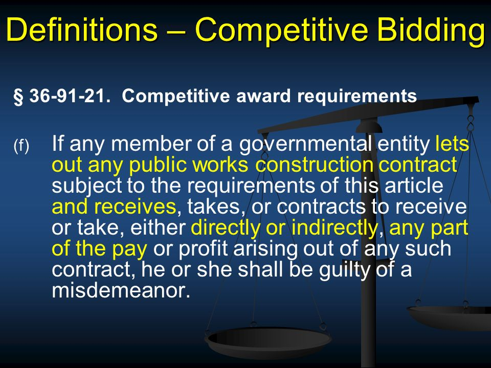 Definitions – Competitive Bidding § 36-91-21.