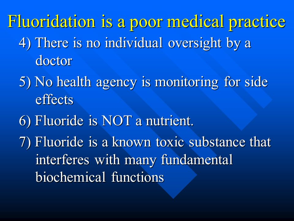 Key Health Studies have NOT been done in most fluoridating countries NO INVESTIGATION of a possible relationship between consumption of fluoridated water and lowered IQ in children (except one small study in NZ), lowered IQ in children (except one small study in NZ), behavioral changes in children (attention deficit etc) behavioral changes in children (attention deficit etc) arthritic symptoms in adults, arthritic symptoms in adults, hypo-thyroidism (underactive thyroid), hypo-thyroidism (underactive thyroid), increased bone fractures in children, increased bone fractures in children, Melatonin levels in children Melatonin levels in children Earlier onset of puberty, Earlier onset of puberty, Alzheimers disease in adults, and Alzheimers disease in adults, and