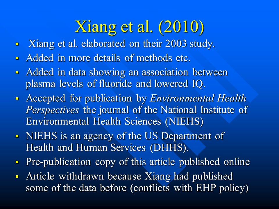 Xiang et al. (2010) Xiang et al. elaborated on their 2003 study. Xiang et al. elaborated on their 2003 study. Added in more details of methods etc. Ad