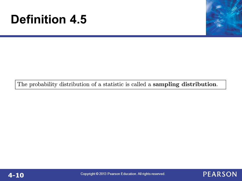 4-10 Copyright © 2013 Pearson Education. All rights reserved. Definition 4.5