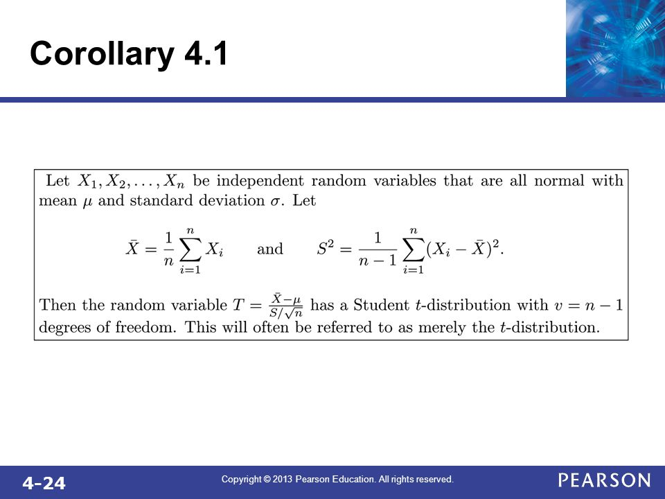 4-24 Copyright © 2013 Pearson Education. All rights reserved. Corollary 4.1
