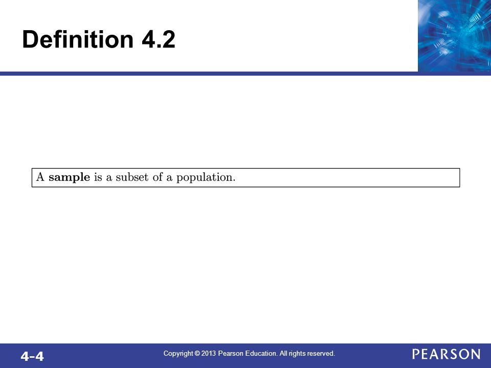4-4 Copyright © 2013 Pearson Education. All rights reserved. Definition 4.2